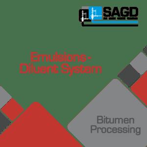 Emulsions – Diluent System: SAGD Oil Sands Online Training