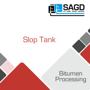 Slop Tank: SAGD Oil Sands Online Training