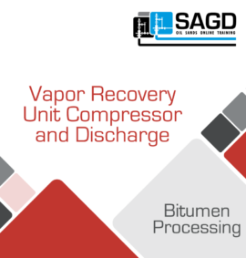 Vapor Recovery Unit Compressor and Discharge Training