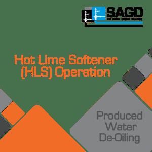 Hot Lime Softener (HLS) Operation: SAGD Oil Sands Online Training