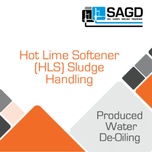 Hot Lime Softener (HLS)  Sludge Handling: SAGD Oil Sands Online Training