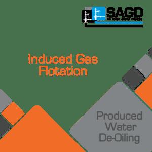 Induced Gas Flotation: SAGD Oil Sands Online Training