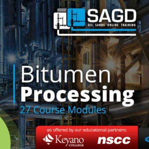 Bitumen Processing: SAGD Oil Sands Online Training