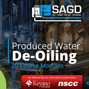 Produced Water De-Oiling: SAGD Oil Sands Online Training