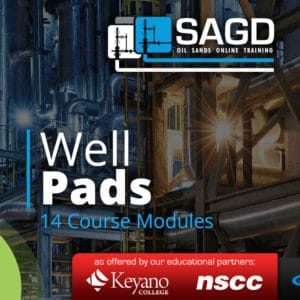 Well Pads: SAGD Oil Sands Online Training