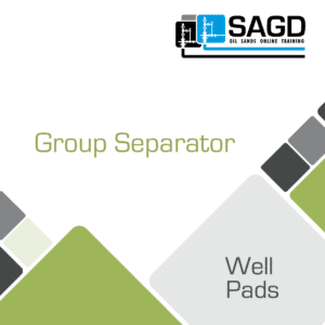 Group Separator: SAGD Oil Sands Online Training