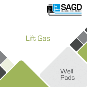 Lift Gas: SAGD Oil Sands Online Training