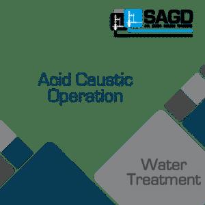 Acid Caustic Operation: SAGD Oil Sands Online Training