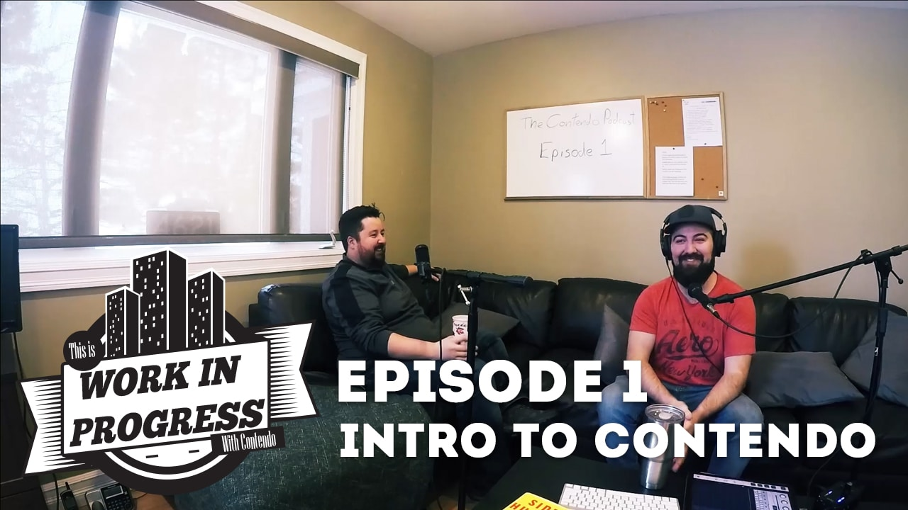 Work In Progress With Contendo | Episode 1 Origin Stories