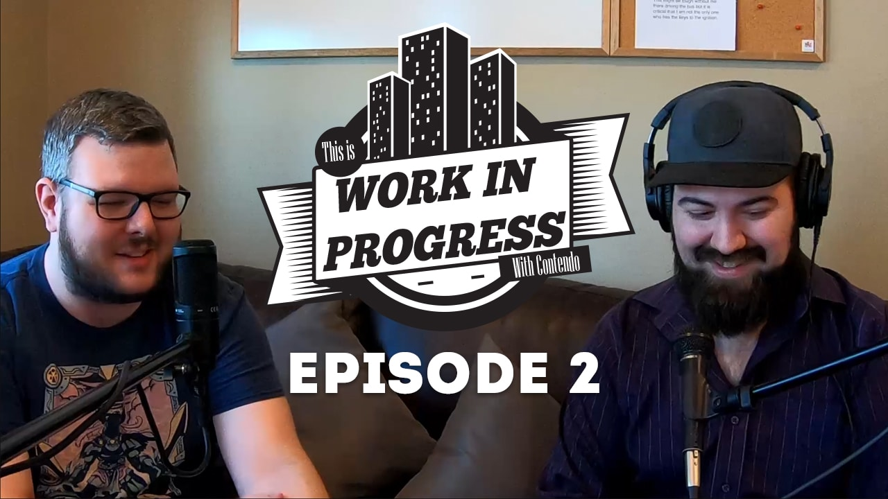 Work In Progress With Contendo | Episode 2 The Trouble With Twitch